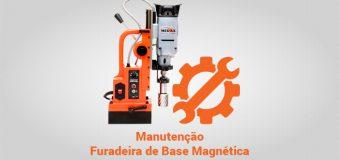Manutenção – Furadeira de Base Magnética