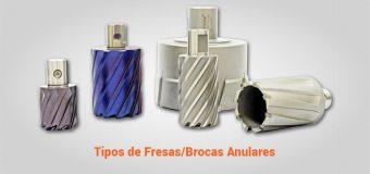 Tipos de Fresas/Brocas Anulares